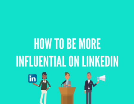 how to be more influential on linkedin lower