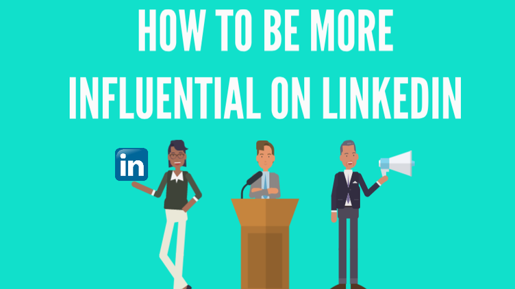how to be more influential on linkedin banner